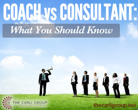 Coach or Consultant: What You Should Know